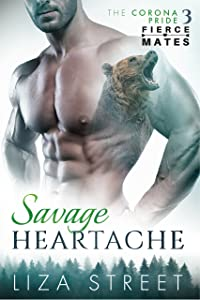 Savage Heartache (Fierce Mates: Corona Pride Book 3)