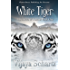 White Tiger (Chronicles of Kassouk Book 1)