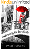Embracing the Inevitable: Regency Historical Romance  (House of Camille Trilogy #3)