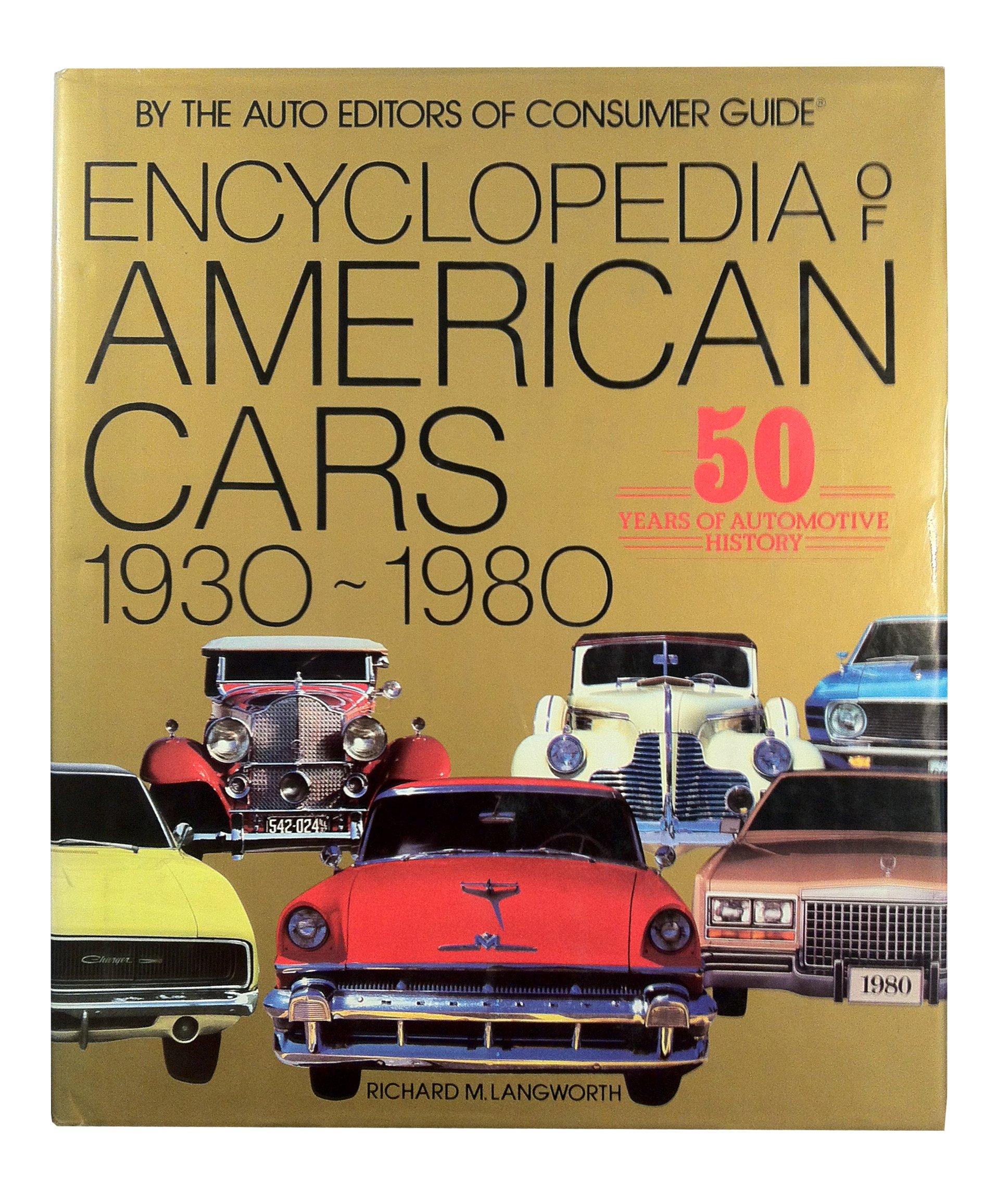 Encyclopedia Of American Cars 1930-80: Rh Value Publishing ...