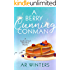 A Berry Cunning Conman: A Humorous Cozy Mystery (Kylie Berry Mysteries Book 4)