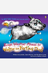 Rough Weather Ahead for Walter the Farting Dog Paperback