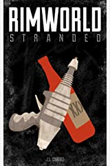 Rimworld: Stranded Kindle Edition