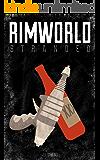 Rimworld: Stranded