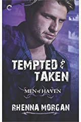 Tempted & Taken (Men of Haven Book 4) Kindle Edition
