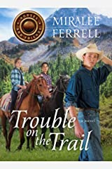 Trouble on the Trail (Horses and Friends Book 6) Kindle Edition