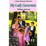 My Lady Governess (Zebra Regency Romance)