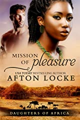 Mission of Pleasure (Daughters of Africa Book 1) Kindle Edition