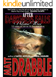 After Darkness Falls: Volume III: 10 Tales of Terror & the Macabre