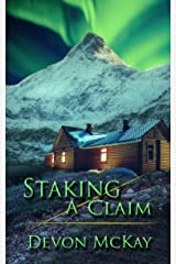Staking a Claim Kindle Edition