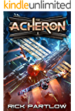 The Acheron: A Military Sci-Fi Series