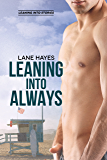 Leaning Into Always (Leaning Into Series Book 2)