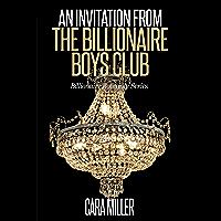 An Invitation from the Billionaire Boys Club (Billionaire Romance Series Book 11)