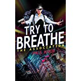 Try to Breathe: A pulse-pounding mystery thriller packed with action and suspense (A Reece Cannon Thriller Book 7)
