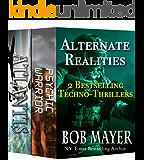 Alternate Realities: 2 Bestselling Techno-Thrillers