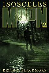 Isosceles Moon 2 Kindle Edition