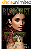 Ricochet: Extraction Point