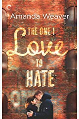 The One I Love to Hate: An Enemies to Lovers Romance (The Romano Sisters Book 1) Kindle Edition