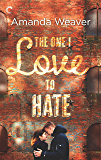 The One I Love to Hate (The Romano Sisters Book 1)