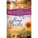 Song of the Prairie (Pioneer Promises Book 3)