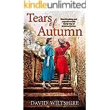 THE TEARS OF AUTUMN heartbreaking and unputdownable World War II historical fiction