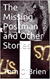 The Missing Postman and Other Stories