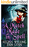 A Match Made in Spell: Lexi Balefire, Matchmaker Witch (Fate Weaver Book 1)