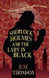 Sherlock Holmes and the Lady in Black (Sherlock Holmes Collection)