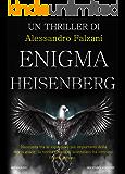 ENIGMA HEISENBERG: CODEX SECOLARIUM SAGA VOL.2