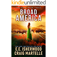 Broad America: A Post-Apocalyptic Adventure (End Days Book 3)