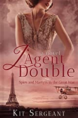 L'Agent Double: Spies and Martyrs in the Great War (Women Spies Book 3) Kindle Edition