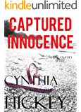CAPTURED INNOCENCE (A Christian Romantic Suspense) (Overcoming Evil Book 2)