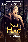 Red Heat: A paranormal romance (STORM Book 2)