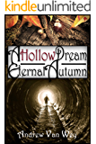 A Hollow Dream: Eternal Autumn: (A Hollow Dream - Season Two)
