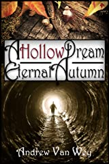A Hollow Dream: Eternal Autumn: (A Hollow Dream - Season Two) Kindle Edition