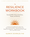 The Resilience Workbook: Essential Skills to Recover from Stress, Trauma, and Adversity (A New Harbinger Self-Help…