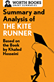 Summary and Analysis of The Kite Runner: Based on the Book by Khaled Hosseini (Smart Summaries) (English Edition)