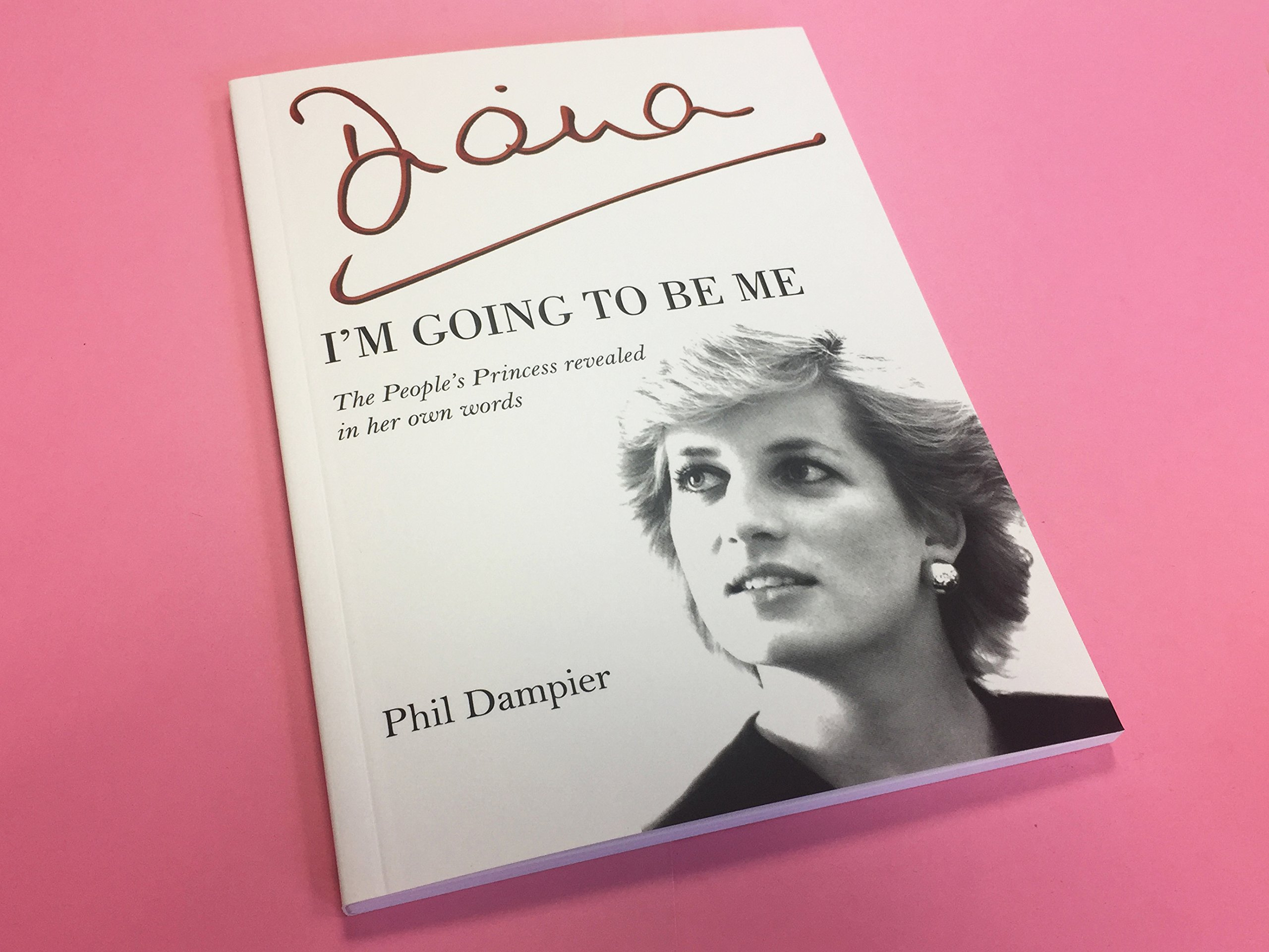 the Peoples Princess revealed in her own words Diana Im Going to be Me