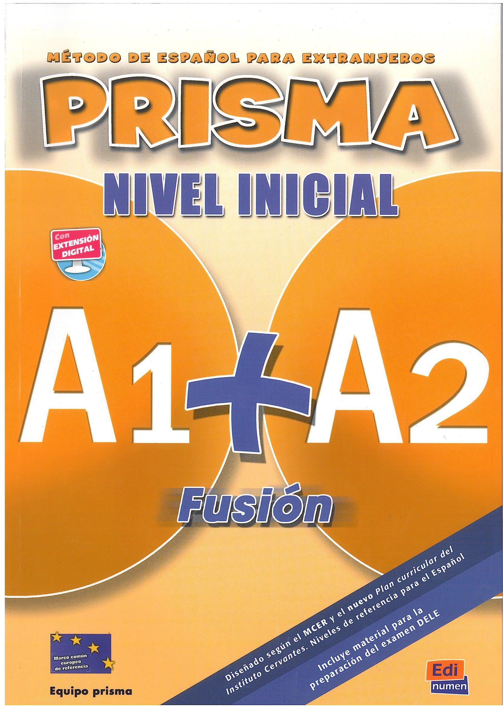 Prisma Fusión A1+A2 - Libro del alumno + CD: Student Book + CD (Prisma Fusion)