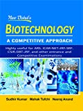 Biotechnology - A Competitive Approach