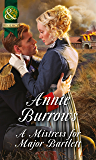 A Mistress For Major Bartlett (Mills & Boon Historical) (Brides of Waterloo Book 2)