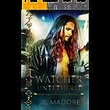 Watcher Untethered: Dark Angels Paranormal Romance (Watcher of the Gray Book 1)