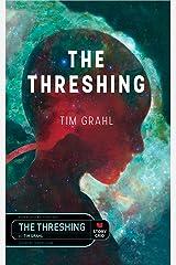 The Threshing Kindle Edition