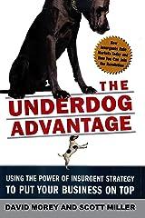 The Underdog Advantage, Revised Edition Hardcover