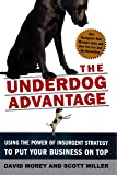 The Underdog Advantage, Revised Edition