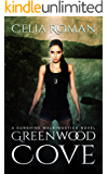 Greenwood Cove (Sunshine Walkingstick Book 1)