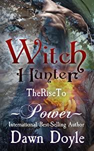 Witch Hunter: The Rise to Power