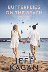 Butterflies On The Beach, Part 1: A Novel Kindle Edition