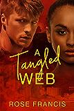 A Tangled Web (Dangerous Secrets Book 1)