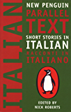 Short Stories in Italian: New Penguin Parallel Texts